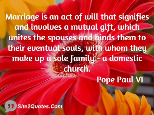 Anniversary Quotes - Pope Paul VI