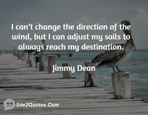 Jimmy Dean Quote Sail