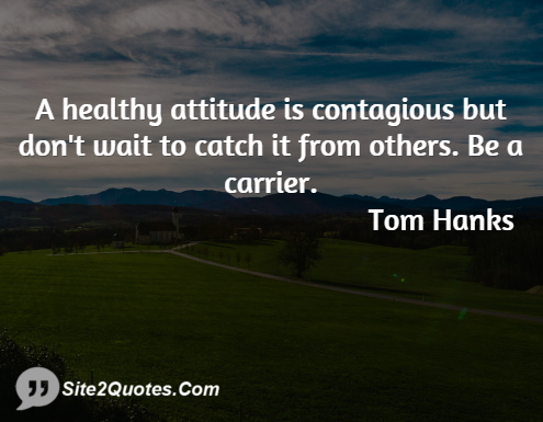 Attitude Quotes - Tom Hanks