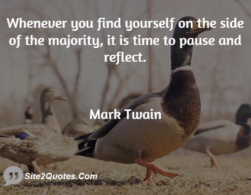Mark Twain Whenever You Find Yourself