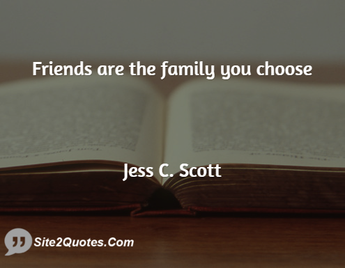 Family Quotes - Jess C. Scott