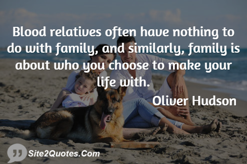 Family Quotes - Oliver Hudson