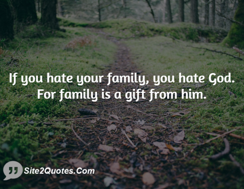 if you hate your family you hate sitequote