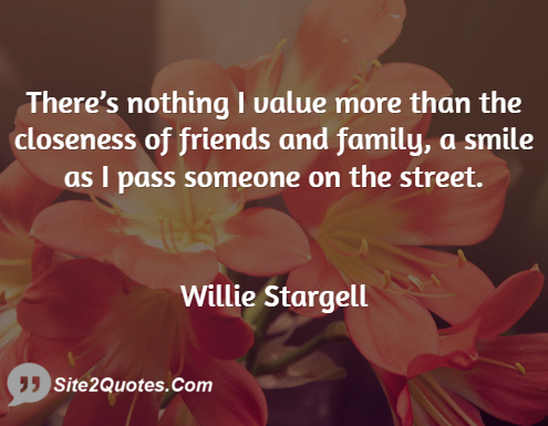 Family Quotes - Willie Stargell