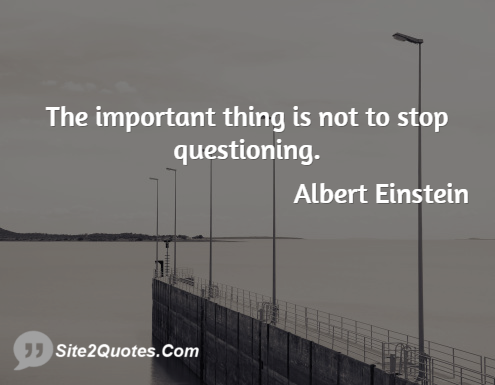 Famous Quotes - Albert Einstein