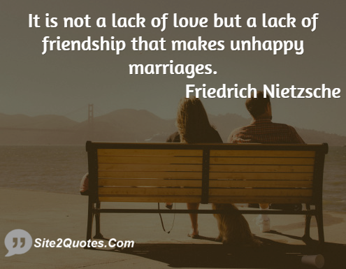 it is not a lack of love but a lack of friendship that