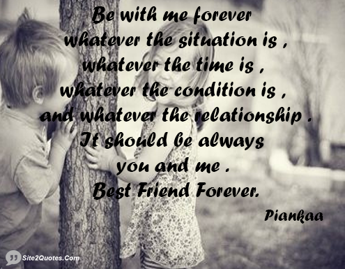 Be With Me Forever Whatever The Situation Is Whatever The Time Is