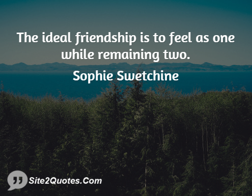 Friendship Quotes - Sophie Swetchine