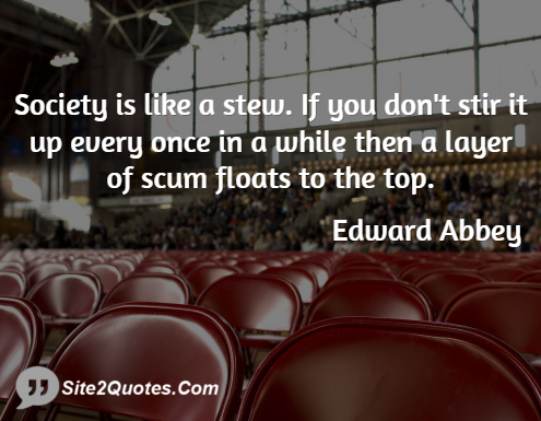 Funny Quotes - Edward Abbey