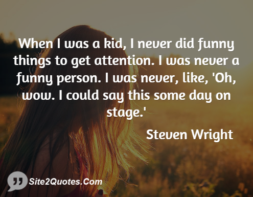Funny Quotes - Steven Wright