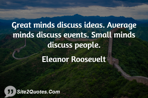 Good Quotes - Eleanor Roosevelt