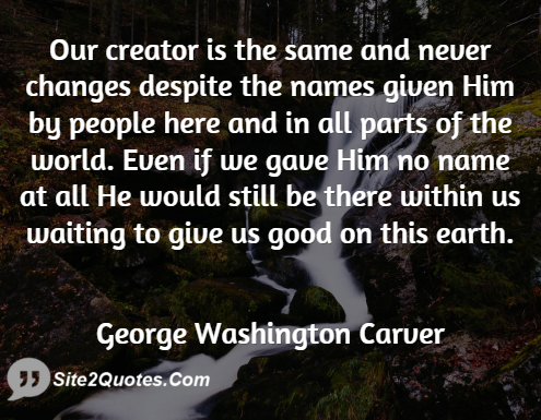 Good Quotes - George Washington Carver
