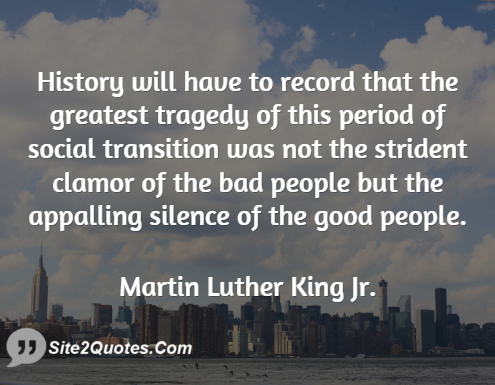 History About Martin Luther King Jr. Quotes