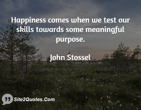 Happiness Quotes - John Stossel