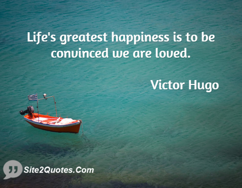 Happiness Quotes - Victor Hugo