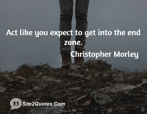 Inspirational Quotes - Christopher Morley