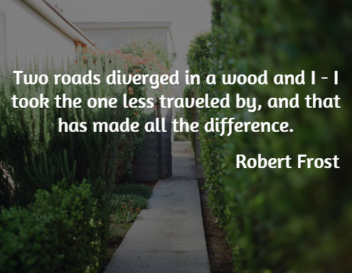 Inspirational Quotes - Robert Frost