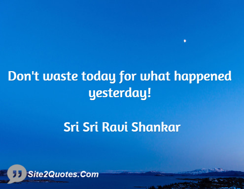 Inspirational Quotes - Sri Sri Ravi Shankar