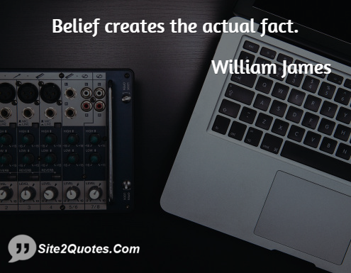 Inspirational Quotes - William James