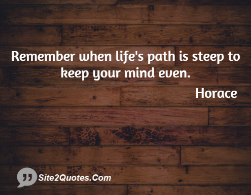 Life Quotes - Horace