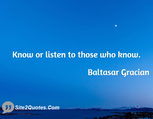 Motivational Quotes - Baltasar Gracian