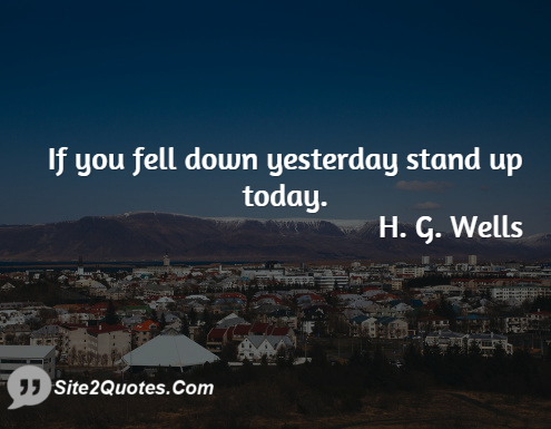Motivational Quotes - H. G. Wells