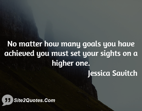 Motivational Quotes - Jessica Savitch