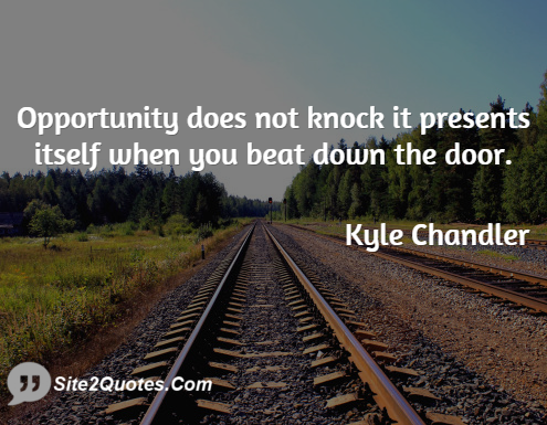 Motivational Quotes - Kyle Chandler