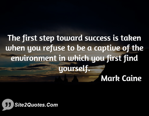 Motivational Quotes - Mark Caine