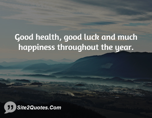 Good Health Quotes Custom Good Health Good Luck And Much Happiness Throughout The Year