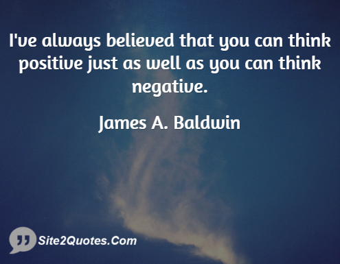 Positive Quotes - James A. Baldwin