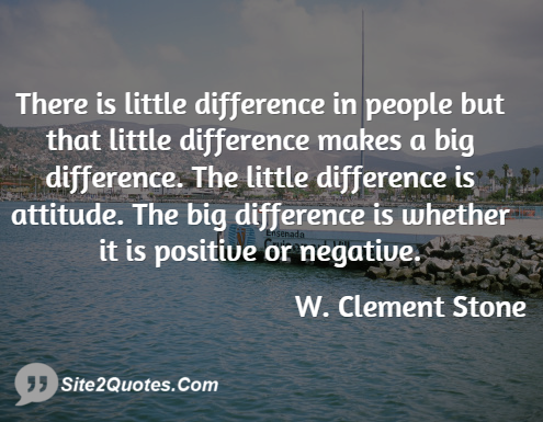Positive Quotes - W. Clement Stone