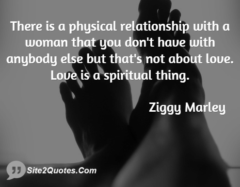 Relationship Quotes - Ziggy Marley