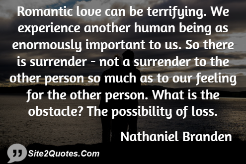 Romantic Quotes - Nathaniel Branden