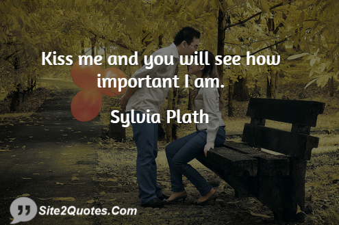 Romantic Quotes - Sylvia Plath