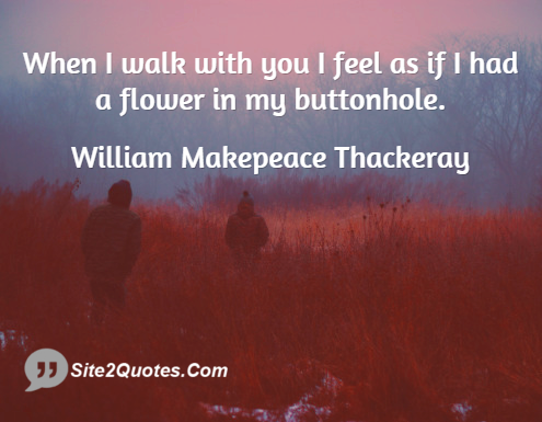 Romantic Quotes - William Makepeace Thackeray