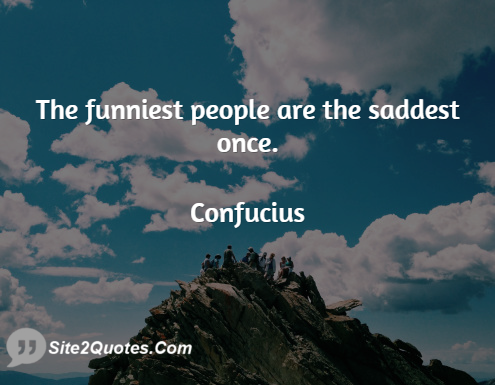 Are the Saddest People Funniest Quotes
