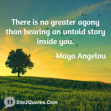 Sad Quotes - Maya Angelou