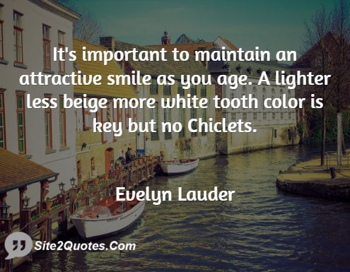 Smile Quotes - Evelyn Lauder