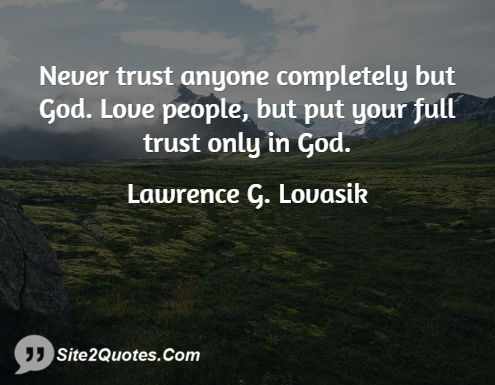 Trust Quotes - Lawrence G. Lovasik