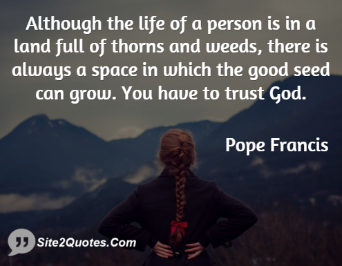 Trust Quotes - Pope Francis