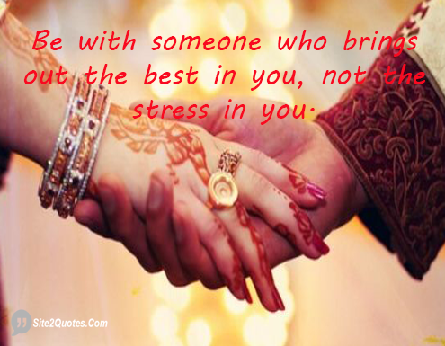 Be With Someone Who Brings Out the Best in You - Relationship Quotes - Site2Quote