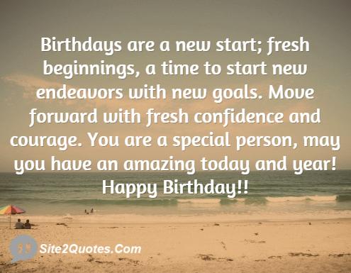 Birthdays Are a New Start; Fresh Beginnings - Birthday Wishes - Site2Quote