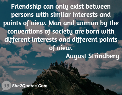 Friendship Quotes - August Strindberg