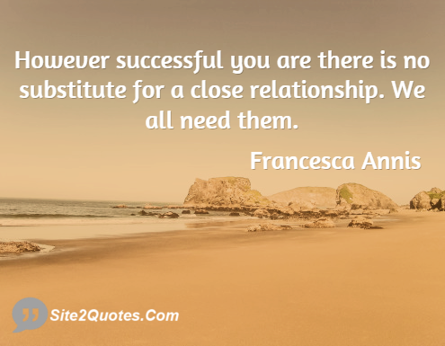 Relationship Quotes - Francesca Annis
