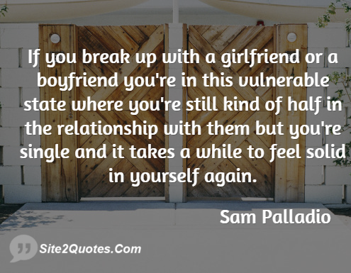 Relationship Quotes - Sam Palladio