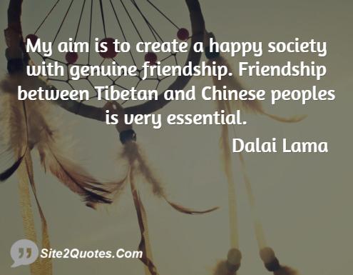 Friendship Quotes - Dalai Lama