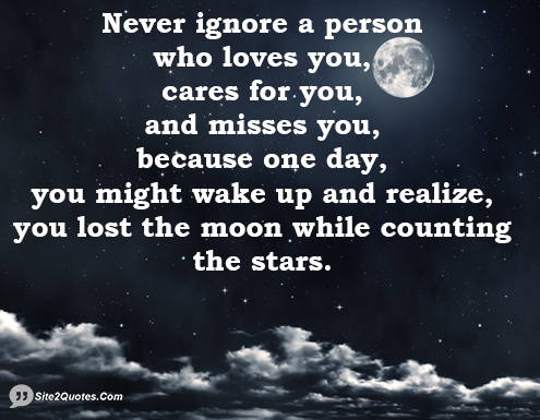Never Ignore a Person Who Loves You - Relationship Quotes - Site2Quote