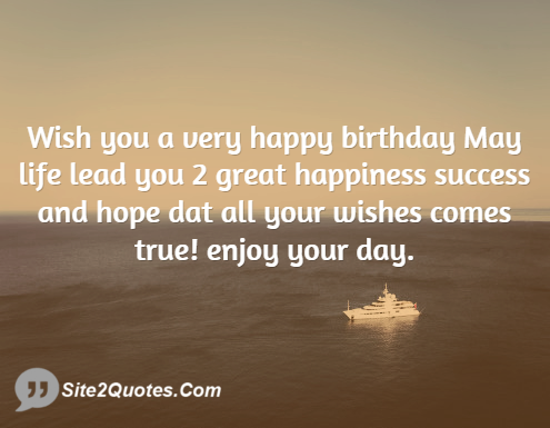 Wish You a Very Happy Birthday - Birthday Wishes - Site2Quote