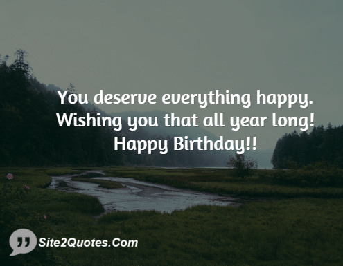 You Deserve Everything Happy - Birthday Wishes - Site2Quote